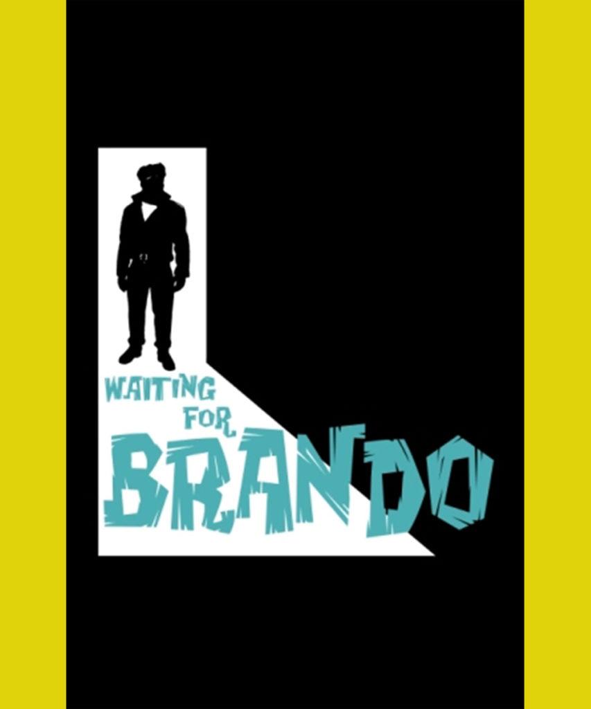 Waiting for Brando