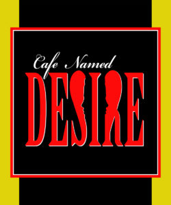 Cafe Named Desire