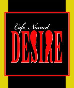 Cafe Named Desire